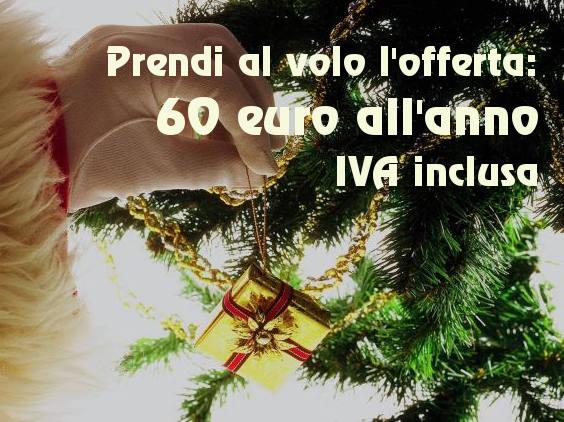 offerta per natale fino al 24 dicembre a solo 60 ero all'anno
